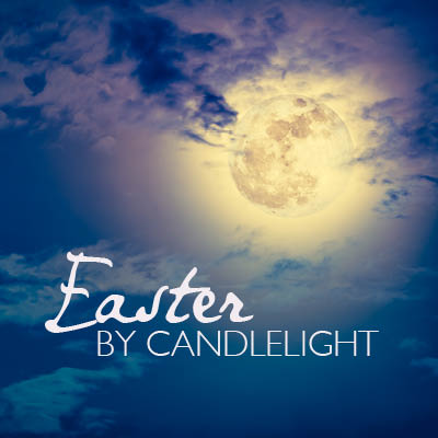 Easter by Candlelight